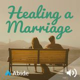 Healing a Marriage