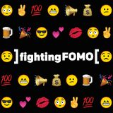 Fighting FOMO