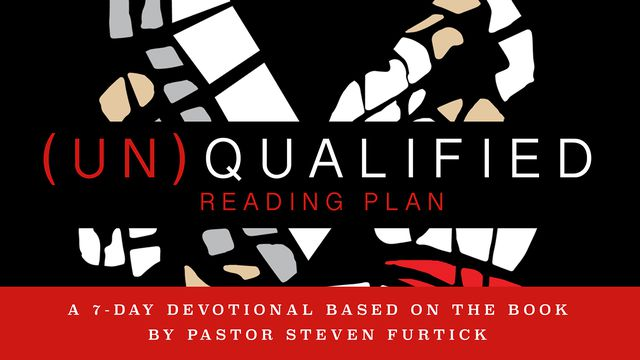 (Un)Qualified, by Steven Furtick