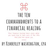The Ten Commandments to Financial Healing